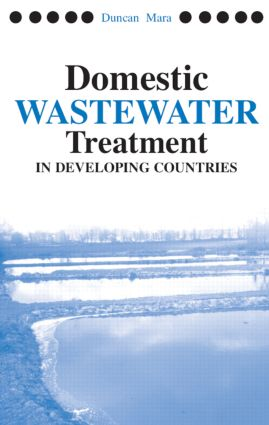 Domestic Wastewater Treatment in Developing Countries: 1st Edition (Paperback) book cover