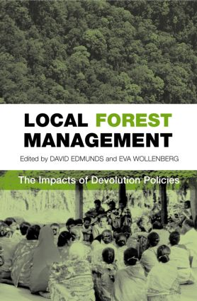 Local Forest Management: The Impacts of Devolution Policies (Paperback) book cover