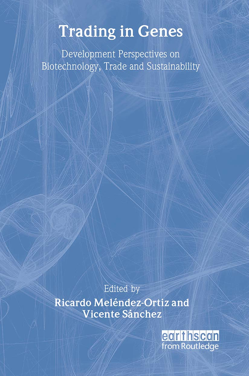 Trading in Genes: Development Perspectives on Biotechnology, Trade and Sustainability (Paperback) book cover