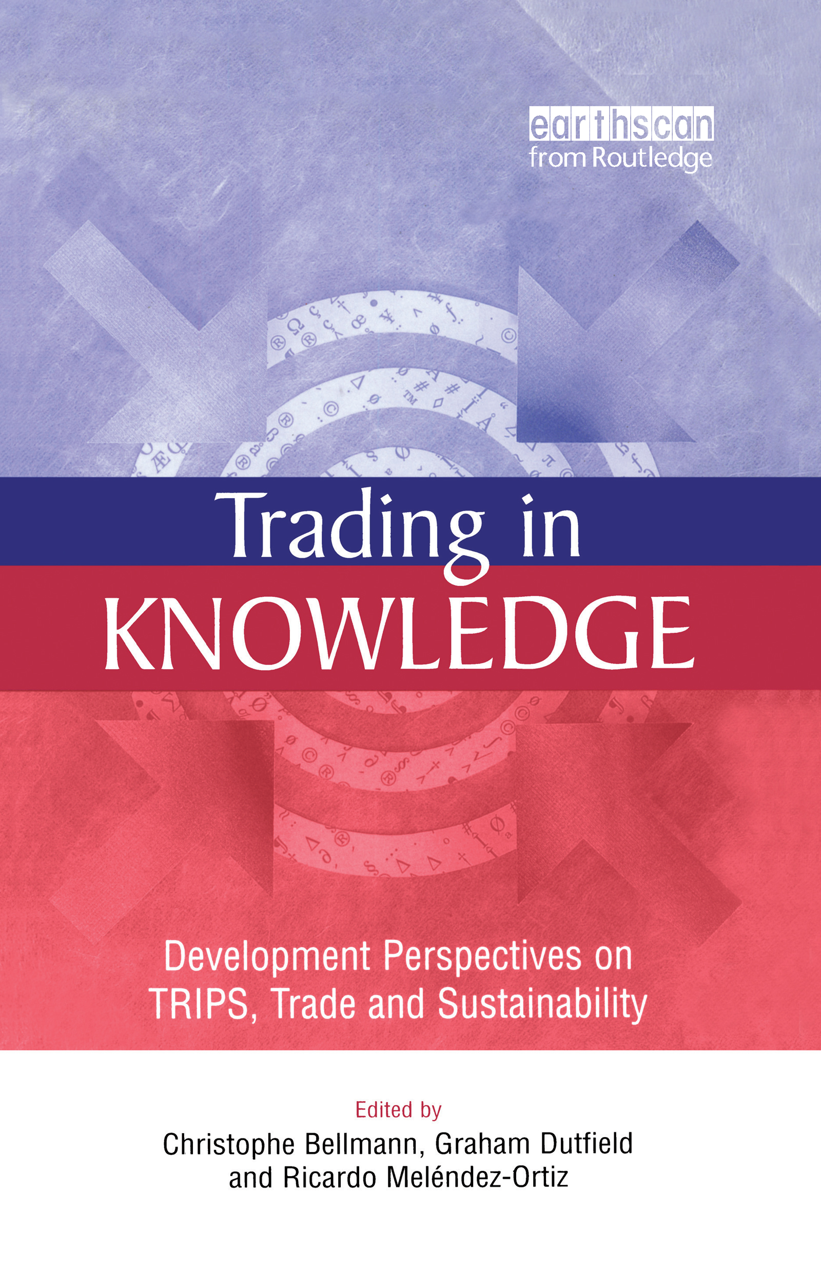 Trading in Knowledge: Development Perspectives on TRIPS, Trade and Sustainability book cover
