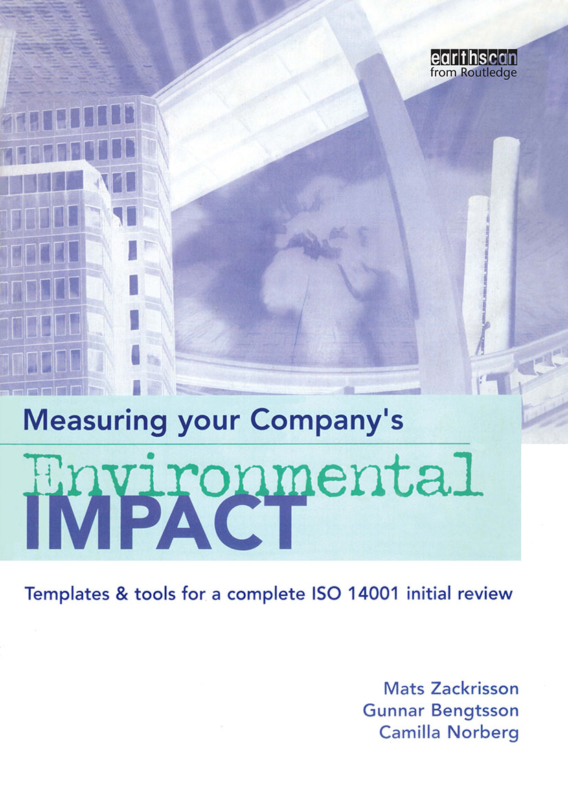 Measuring Your Company's Environmental Impact: Templates and Tools for a Complete ISO 14001 Initial Review, 1st Edition (Hardback) book cover
