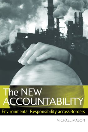 The New Accountability: Environmental Responsibility Across Borders (Paperback) book cover