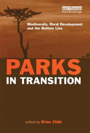 Parks in Transition: Biodiversity, Rural Development and the Bottom Line (Paperback) book cover