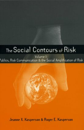 Social Contours of Risk: Volume I: Publics, Risk Communication and the Social (Paperback) book cover
