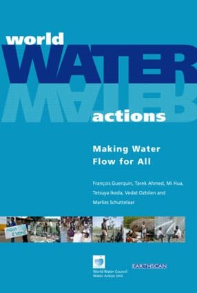 World Water Actions: Making Water Flow for All, 1st Edition (Paperback) book cover