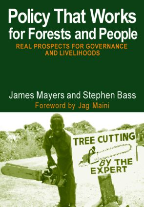 Policy That Works for Forests and People: Real Prospects for Governance and Livelihoods book cover