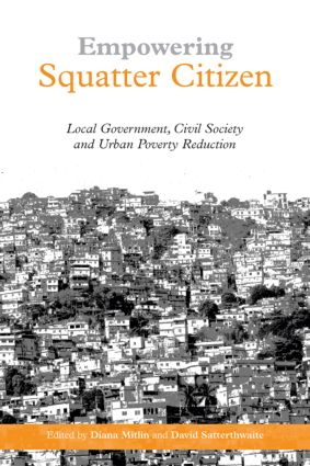 Empowering Squatter Citizen: Local Government, Civil Society and Urban Poverty Reduction (Paperback) book cover