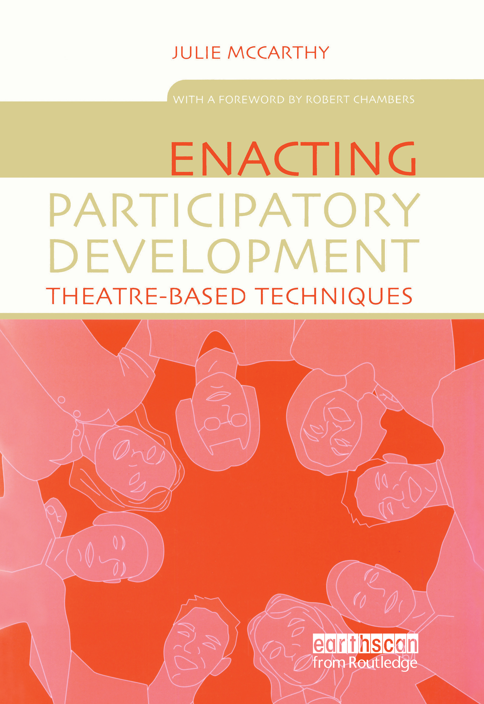 Enacting Participatory Development: Theatre-based Techniques, 1st Edition (Paperback) book cover