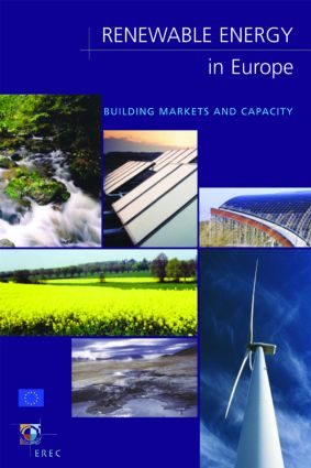 Renewable Energy in Europe: Building Markets and Capacity (Paperback) book cover