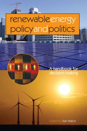 Renewable Energy Policy and Politics: A handbook for decision-making book cover