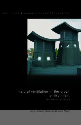 Natural Ventilation in the Urban Environment: Assessment and Design (Hardback) book cover