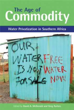 The Age of Commodity: Water Privatization in Southern Africa (Paperback) book cover