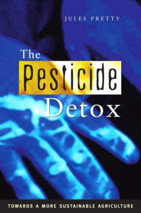 The Pesticide Detox: Towards a More Sustainable Agriculture book cover