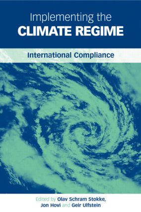Implementing the Climate Regime: International Compliance (Hardback) book cover