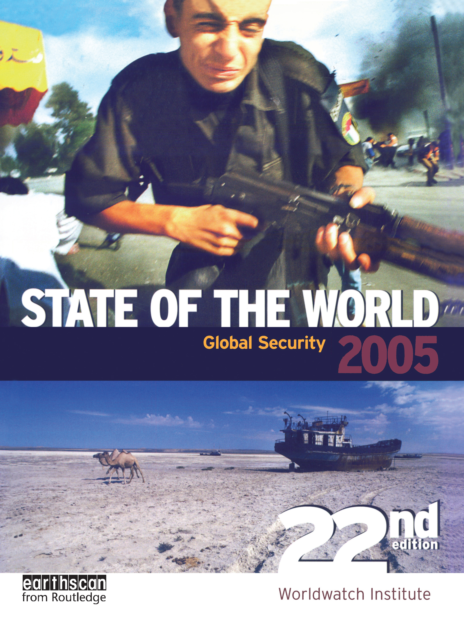 State of the World 2005: Global Security, 22nd Edition (Paperback) book cover