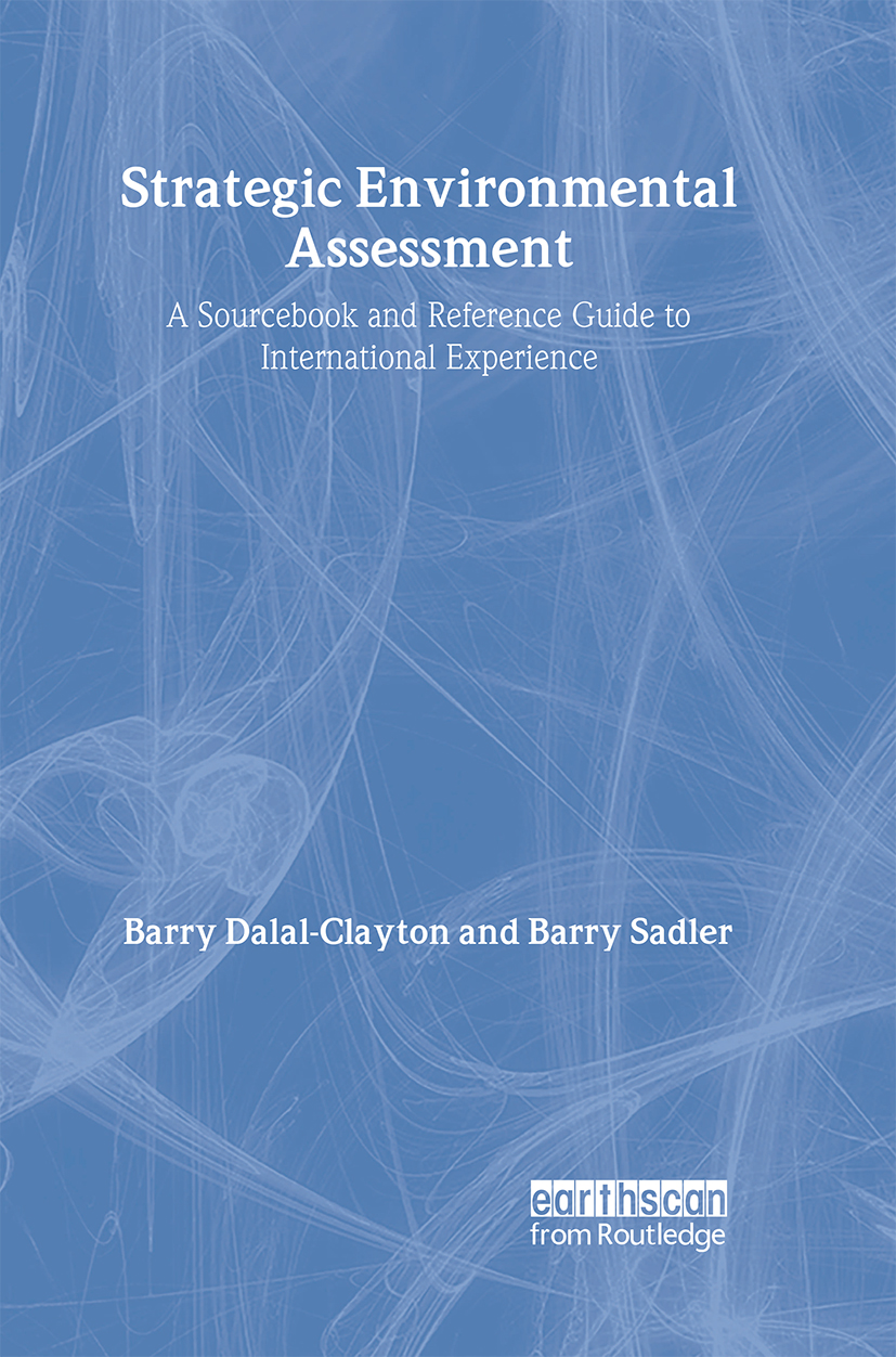 Strategic Environmental Assessment: A Sourcebook and Reference Guide to International Experience book cover