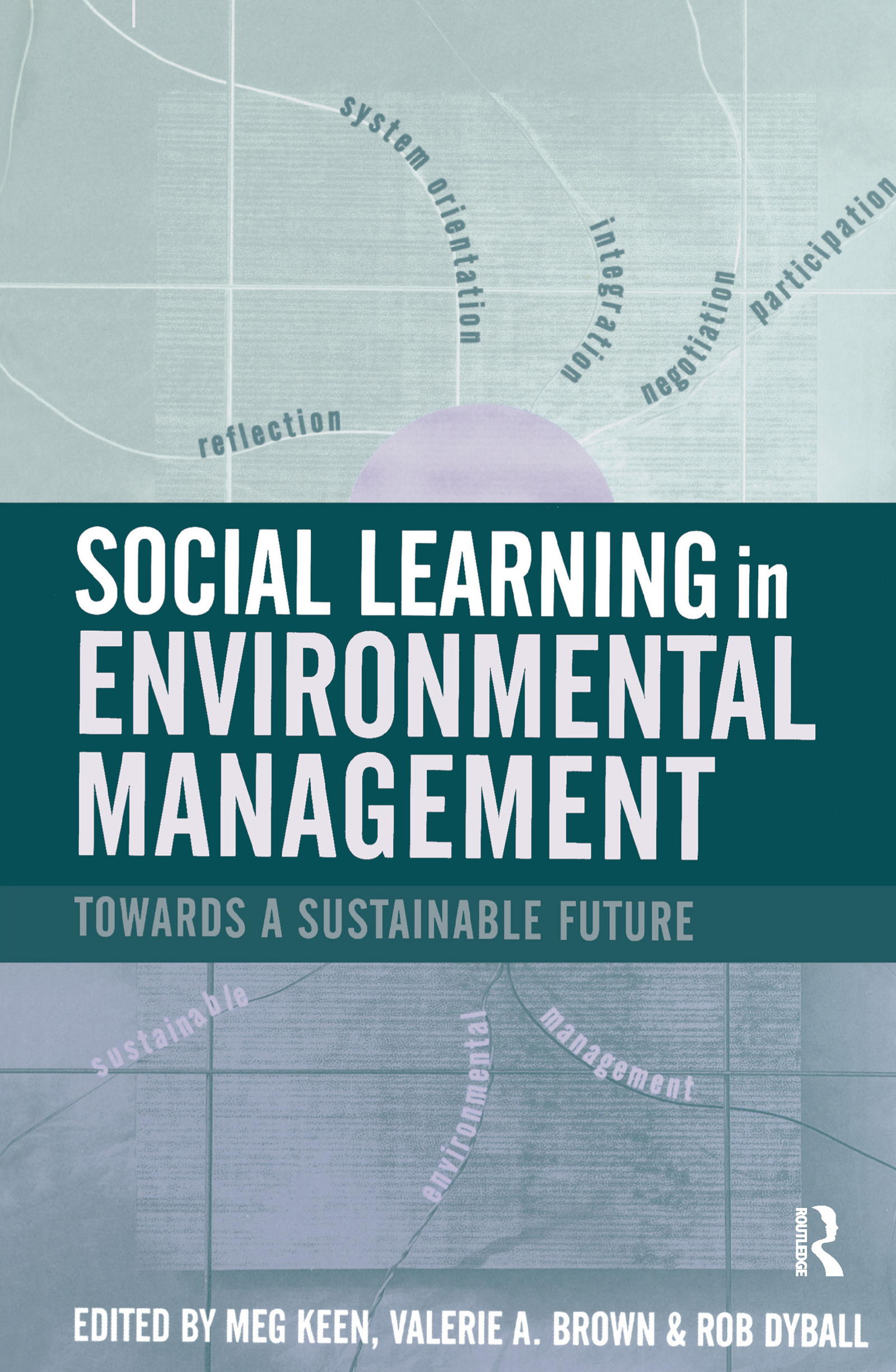 Social Learning in Environmental Management: Towards a Sustainable Future (Hardback) book cover