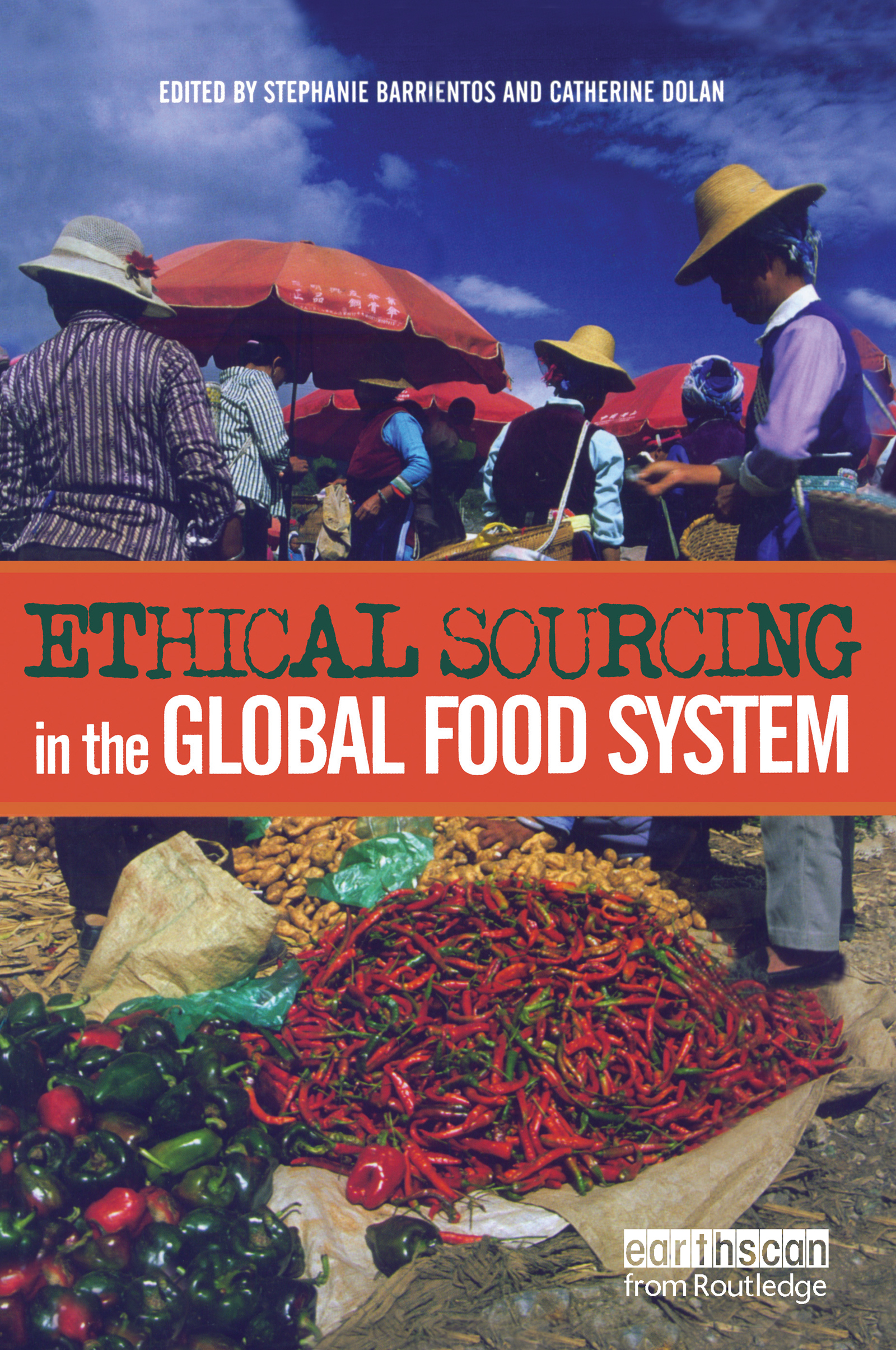 Ethical Sourcing in the Global Food System: 1st Edition (Paperback) book cover
