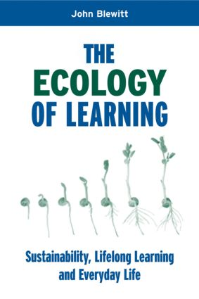 The Ecology of Learning: Sustainability, Lifelong Learning and Everyday Life book cover