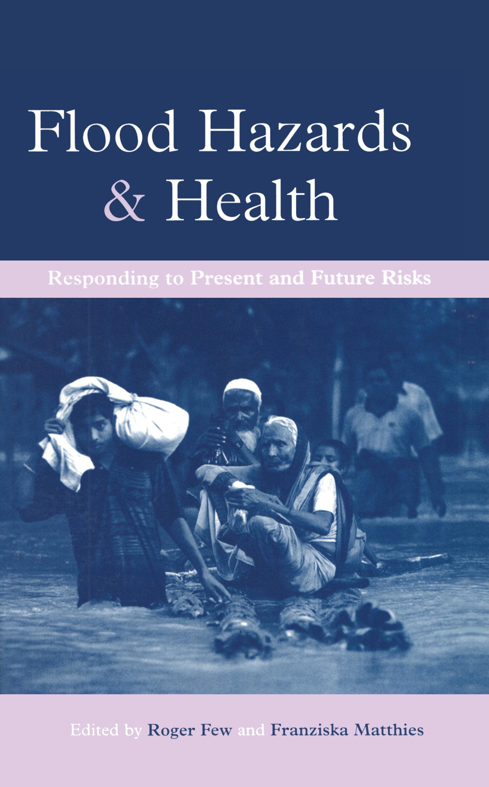 Flood Hazards and Health