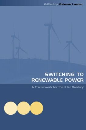 Switching to Renewable Power: A Framework for the 21st Century, 1st Edition (Hardback) book cover