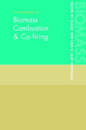 The Handbook of Biomass Combustion and Co-firing: 1st Edition (Hardback) book cover