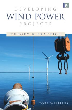 Developing Wind Power Projects: Theory and Practice (Paperback) book cover