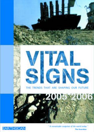 Vital Signs 2005-2006: The Trends that are Shaping our Future, 1st Edition (Paperback) book cover