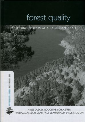 Forest Quality: Assessing Forests at a Landscape Scale (Hardback) book cover
