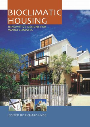 Bioclimatic Housing: Innovative Designs for Warm Climates, 1st Edition (Paperback) book cover