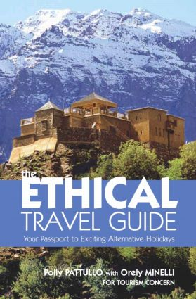 The Ethical Travel Guide: Your Passport to Exciting Alternative Holidays, 1st Edition (Paperback) book cover