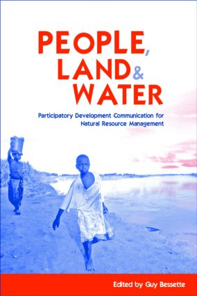 People, Land and Water: Participatory Development Communication for Natural Resource Management, 1st Edition (Hardback) book cover