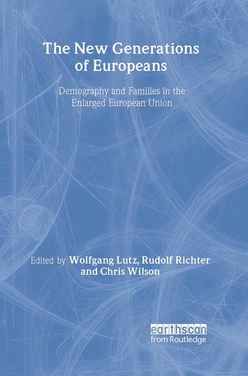 The New Generations of Europeans: Demography and Families in the Enlarged European Union book cover
