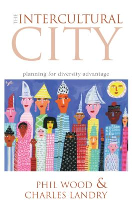 The Intercultural City: Planning for Diversity Advantage (Paperback) book cover