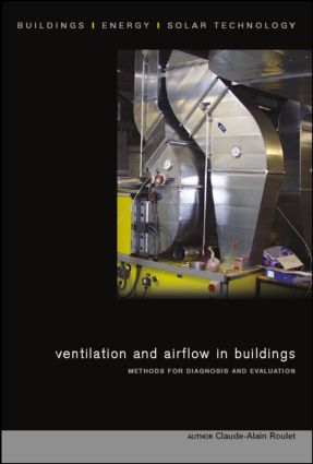 Ventilation and Airflow in Buildings: Methods for Diagnosis and Evaluation book cover
