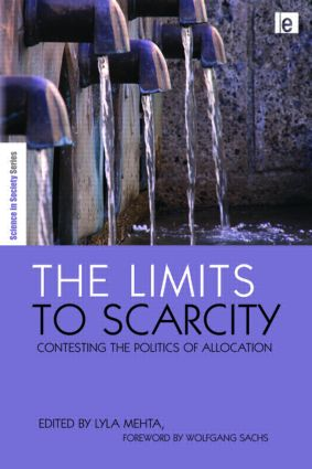 The Limits to Scarcity: Contesting the Politics of Allocation book cover