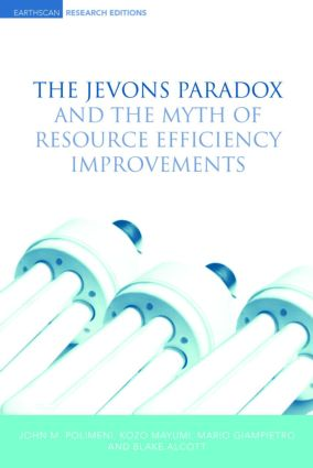 The Jevons Paradox and the Myth of Resource Efficiency Improvements (Hardback) book cover