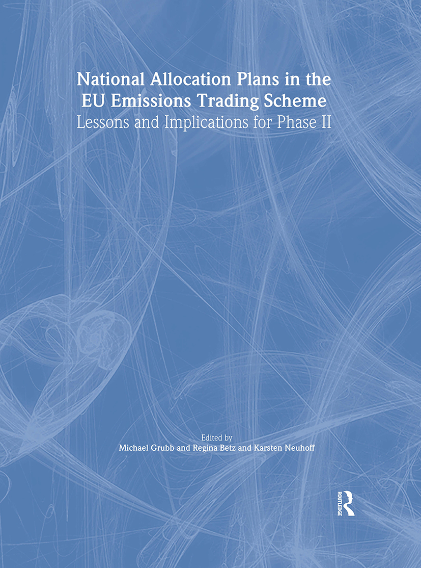National Allocation Plans in the EU Emissions Trading Scheme: Lessons and Implications for Phase II (Hardback) book cover