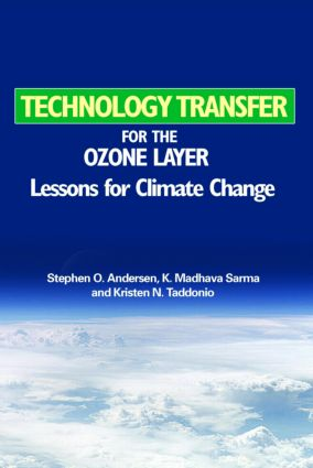 Technology Transfer for the Ozone Layer: Lessons for Climate Change book cover