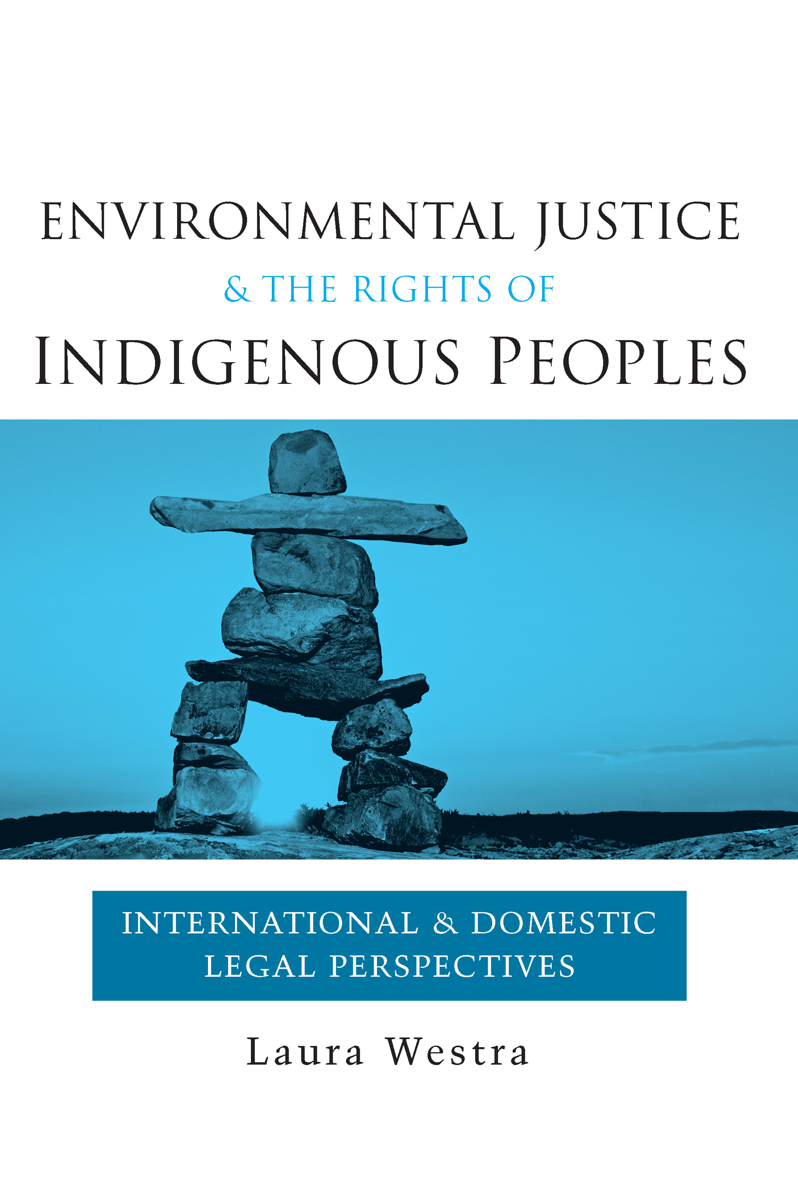 Environmental Justice and the Rights of Indigenous Peoples: International and Domestic Legal Perspectives (Hardback) book cover