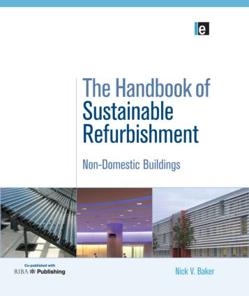 The Handbook of Sustainable Refurbishment: Non-Domestic Buildings (Hardback) book cover