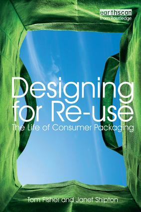Designing for Re-Use: The Life of Consumer Packaging (Paperback) book cover