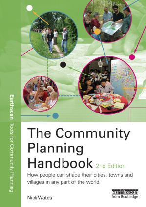 The Community Planning Handbook: How People Can Shape Their Cities, Towns and Villages in Any Part of the World, 2nd Edition (Paperback) book cover