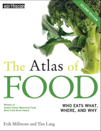 The Atlas of Food: Who Eats What, Where and Why book cover