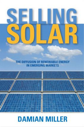 Selling Solar: The Diffusion of Renewable Energy in Emerging Markets (Hardback) book cover