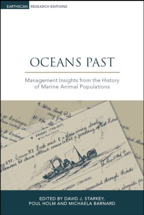 Oceans Past: Management Insights from the History of Marine Animal Populations (Hardback) book cover
