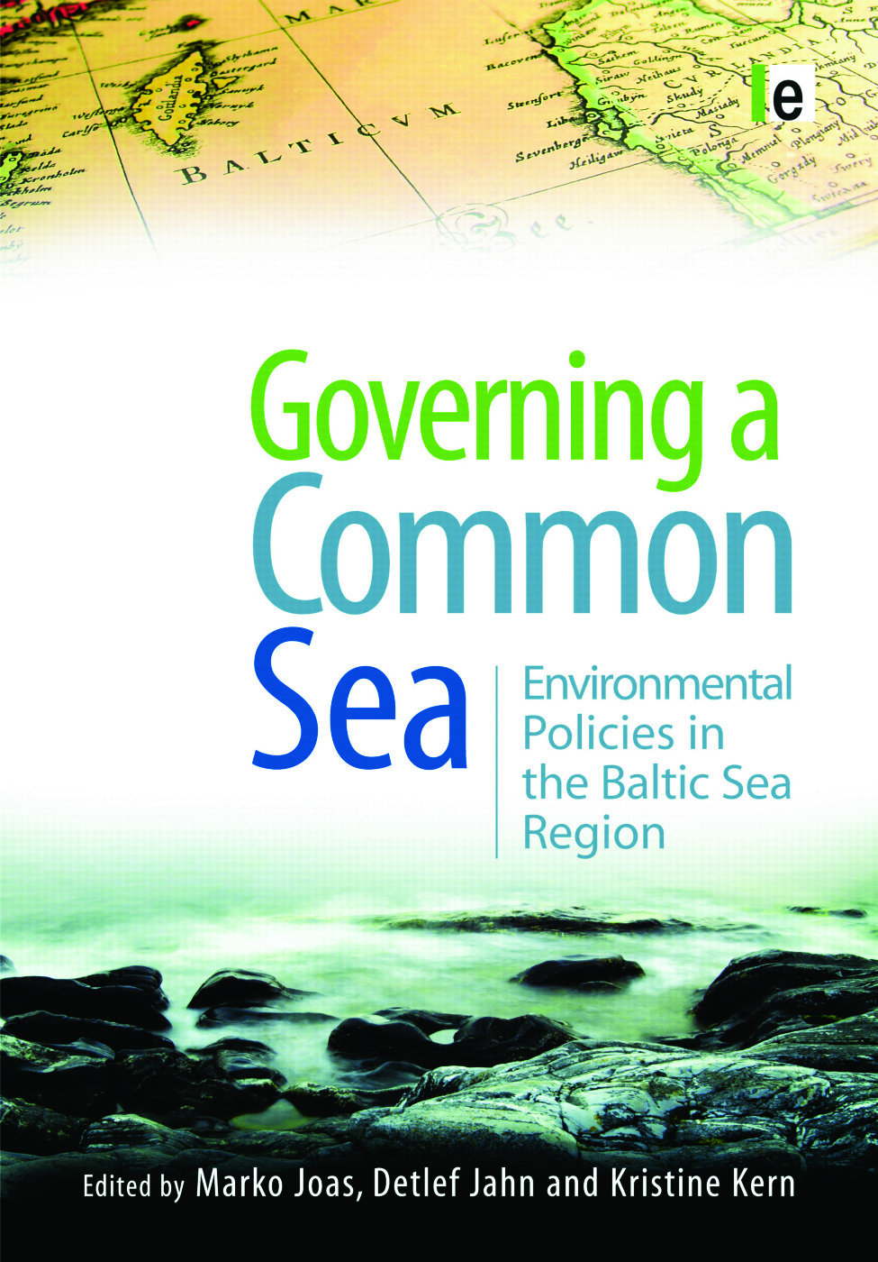Governing a Common Sea: Environmental Policies in the Baltic Sea Region book cover
