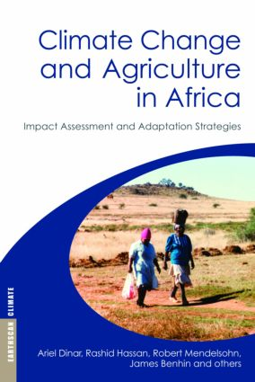 Climate Change and Agriculture in Africa: Impact Assessment and Adaptation Strategies, 1st Edition (Hardback) book cover
