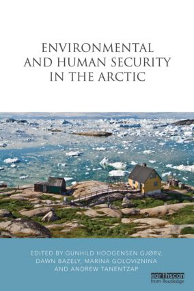 Environmental and Human Security in the Arctic (Hardback) book cover
