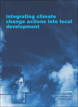 Integrating Climate Change Actions into Local Development: 1st Edition (Hardback) book cover